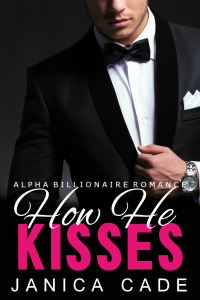How He Kisses Book 1